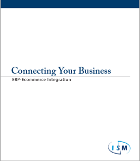 Connecting-Your-Business-ERP-Ecommerce-Integration-White-Paper-cover-ISM-ERP.png