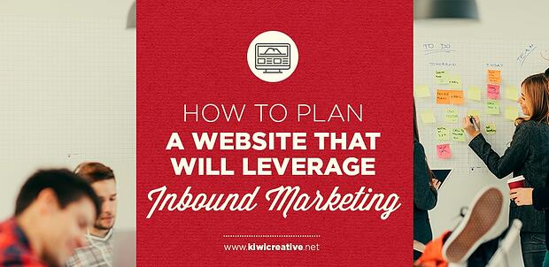 2017-08-HowToPlanAWebsiteThatWillLeverageInboundMarketing-HeaderHorizontal.jpg