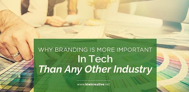2018-05-BrandingIsMoreImportantInTechThanAnyOtherIndustry-HeaderHorizontal
