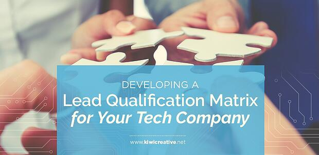 2018-05-DevelopingALeadQualificationMatrixforYourTechCompany-HeaderHorizontal