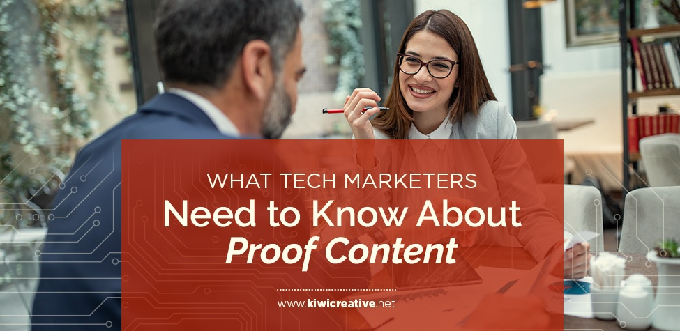 2018-11-01-WhatTechMarketersNeedToKnowAboutProofContent
