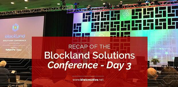 2018-12-03-RecapOfTheInaguralBlocklandSolutionsConference-Day3