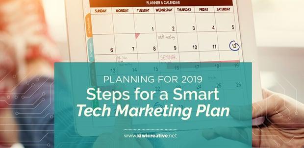2018-12-7-PlanningFor2019StepsForASmartTechMarketingPlan