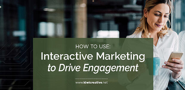 2018-intereactivemarketingtodriveengagment