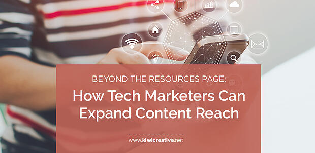 2019-07-Beyond the Resources Page- How Tech Marketers Can Expand Content Reach