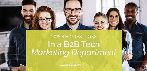 _2019-HottestJobsinaB2BTechMarketingDepartment
