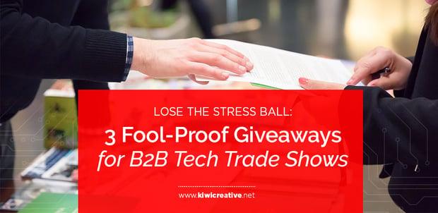 _2019Fool-ProofGiveawaysForB2BTechTradeShows