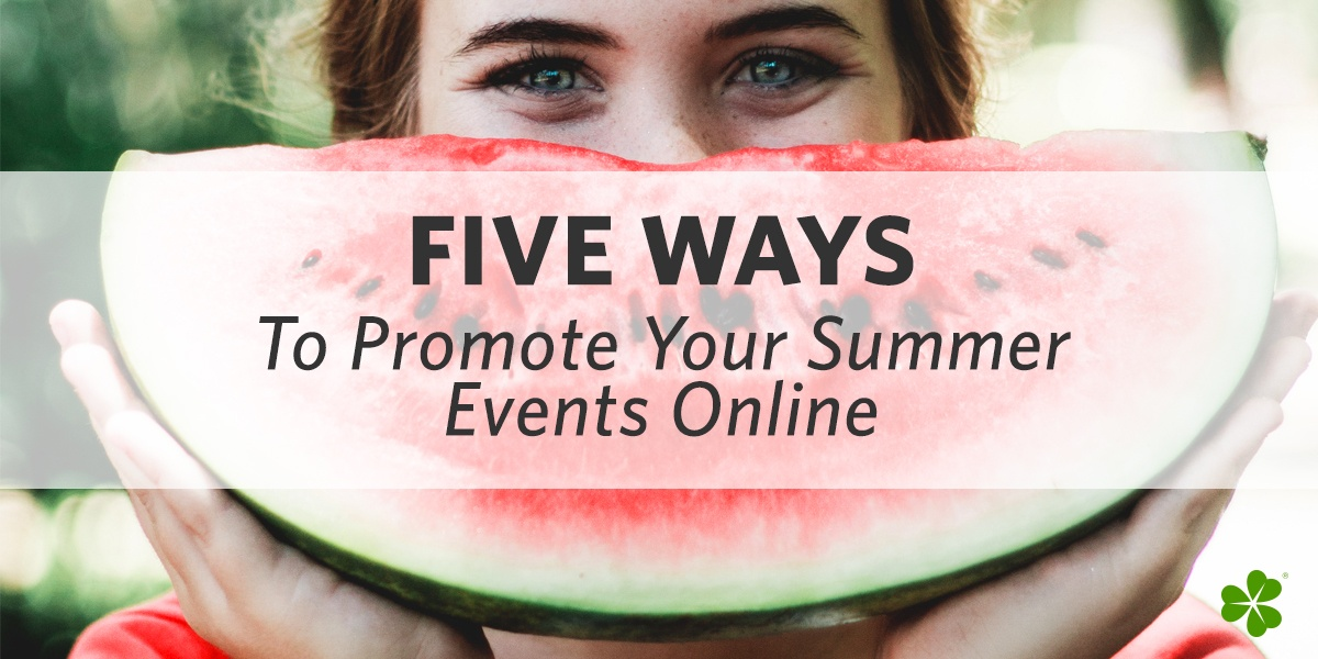 Clover-Blog-Feature-Image-Five-Ways-To-Promote-Your-Summer-Events-Online