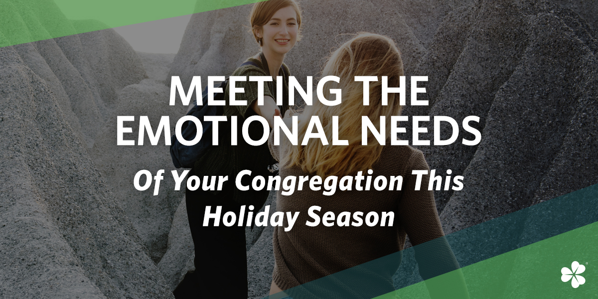 Clover-Blog_Meeting-The-Emotional-Needs-of-Your-Congregation-This-Holiday-Season
