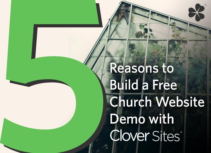 Clover_Blog-5-Reasons-Build-Free-Church-Website-Demo_V1.jpg