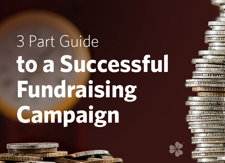 blog-3-Part-Guide-to-a-Successful-Fundraising-Campaign.jpg