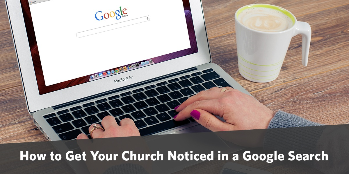 how-to-get-your-church-noticed-in-google-search