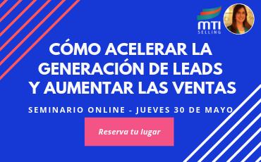 30/Mayo ▷Cómo acelerar la generación de leads y aumentar las ventas.