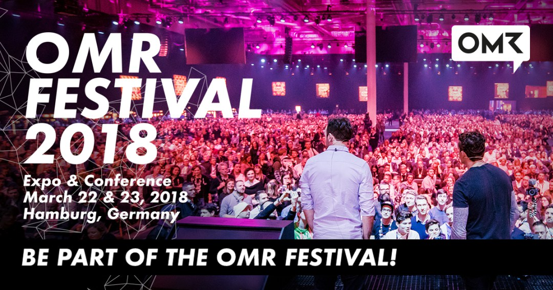Meet us at OMR18 in Hamburg!