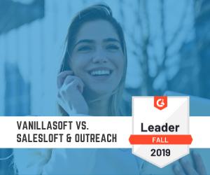VanillaSoft vs. salesloft & outreach (2)