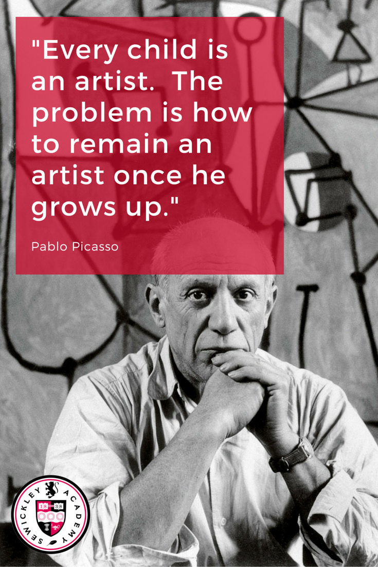 Every child is an artist.  The problem is how to remain an artist once he grows up.