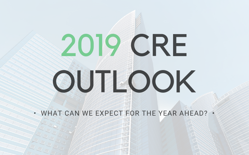 2019 Commercial Real Estate Outlook