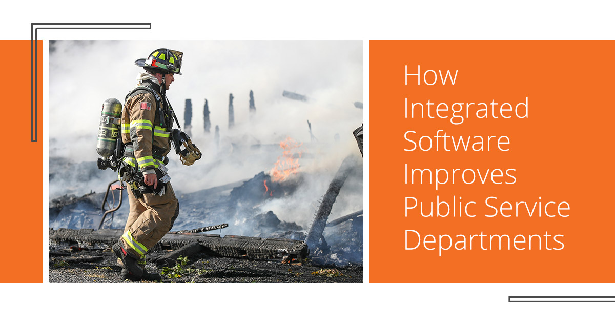 How Integrated Software Improves Public Service Departments[2022]