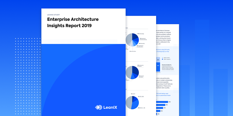 Presenting LeanIX's Global Survey on Enterprise Architecture: EA Insights 2019