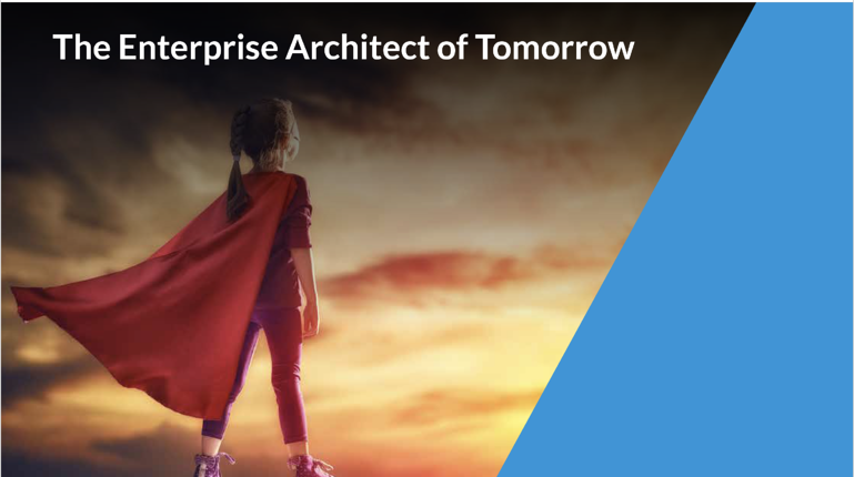 Become an Enterprise Architect of Tomorrow: Part 2