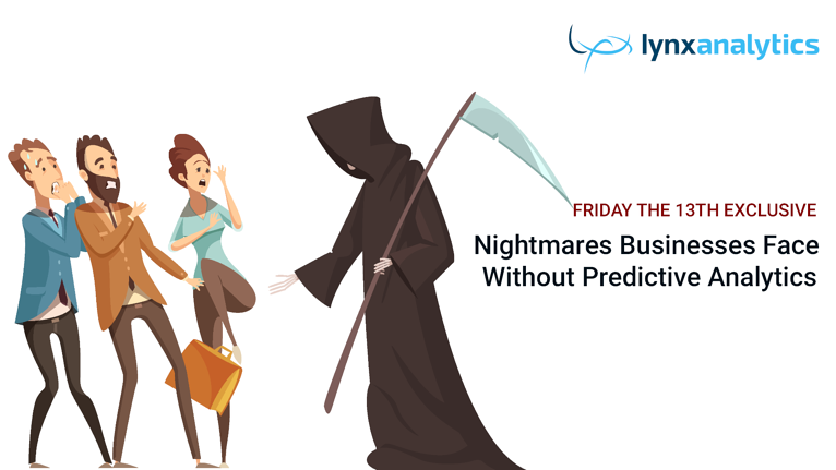 Nightmares Businesses Face Without Predictive Analytics