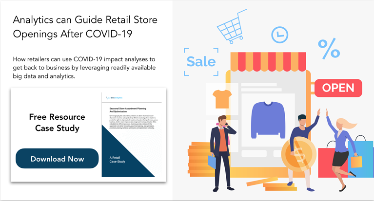 Analytics can Guide Retail Store Openings After COVID-19