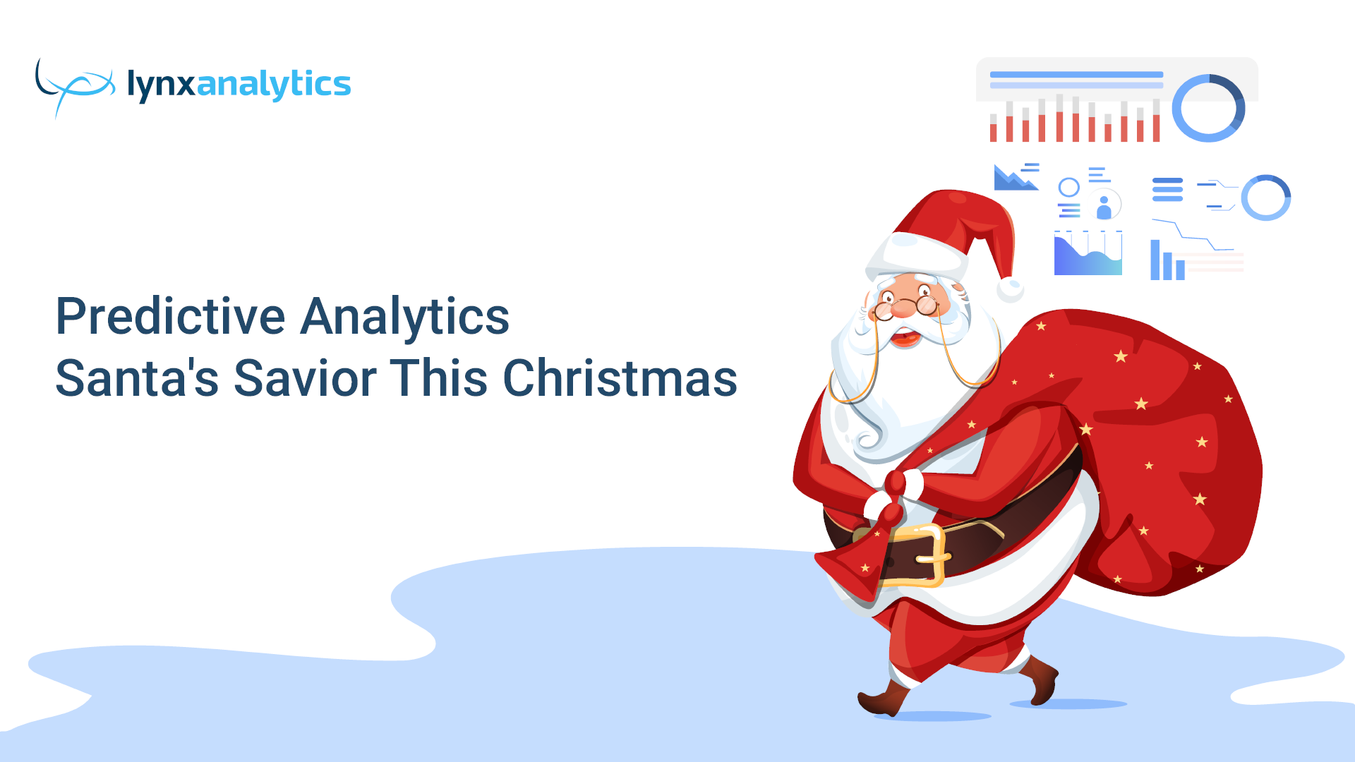 Predictive Analytics - Santa's Savior This Christmas