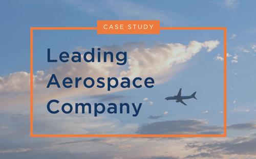A Leading Aerospace Company Case Study