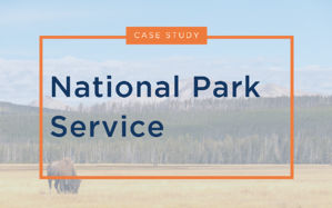 National Park Service Case Study