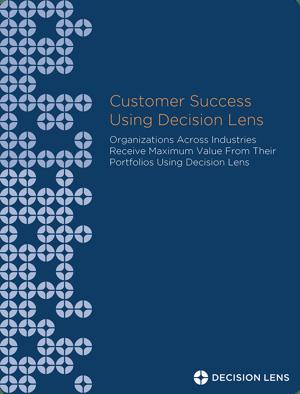 Customer Success Using Decision Lens