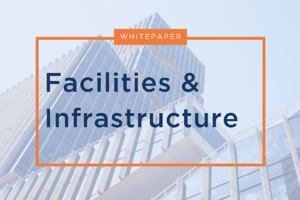 Facilities and Infrastructure Whitepaper