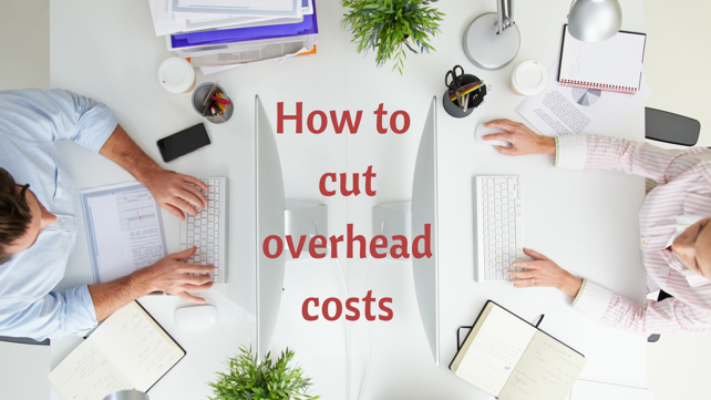 How to cut overhead costs.png