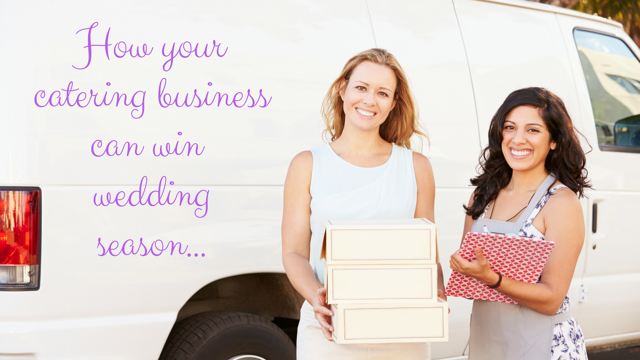 How yourcatering businesscan win wedding season...-1.png