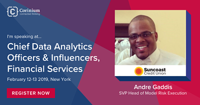 Chief Data Analytics Officers & Influencers, Financial Services Speaker Interview: Andre Gaddis