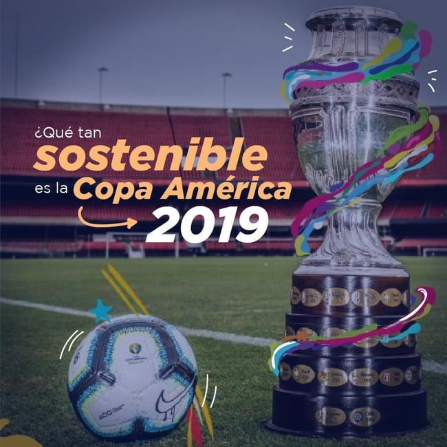 Copa América 2019: ¿Qué tan sostenible es el torneo?