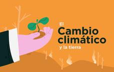 Informe IPCC: cinco conclusiones sobre el cambio climático y el uso de la tierra