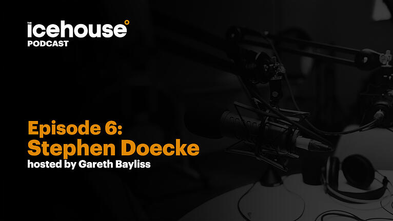 Episode 6: Stephen Doecke - Hosted by Gareth Bayliss