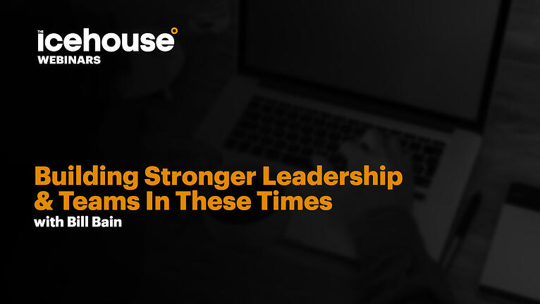 Building Stronger Leadership And Teams In These Times