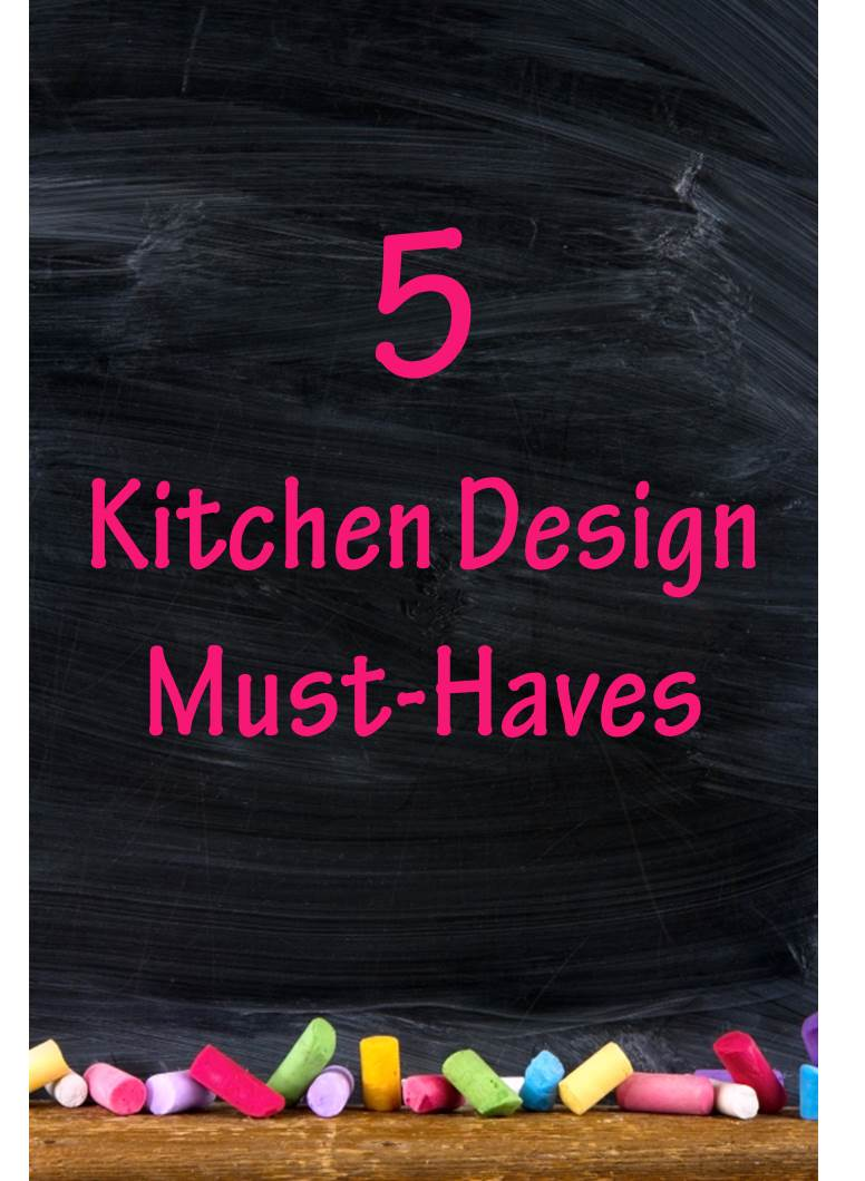 kitchen design 39 must haves 39