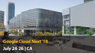 Meet us at Google Cloud Next 2018