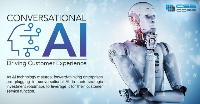 Conversational AI : Driving Customer Experience
