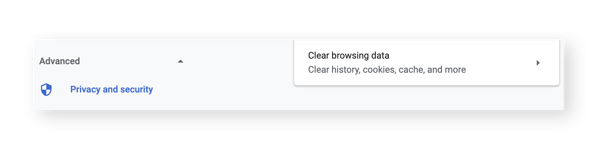 "Go to your ""Advanced"" settings and select ""Clear browsing data"" to get straight to removing cookies."