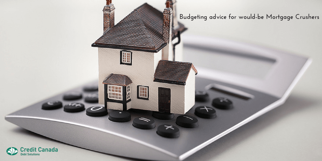 Budgeting advice for would-be Mortgage Crushers.