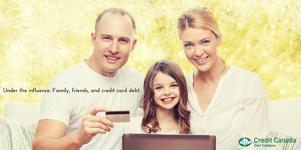 Under the influence: Family, friends, and credit card debt.