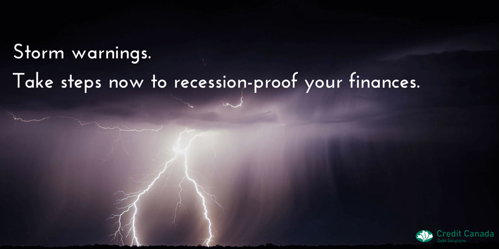Storm warnings. Take steps now to recession-proof your finances.