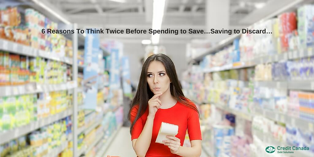 6 Reasons To Think Twice Before Spending to Save…Saving to Discard…
