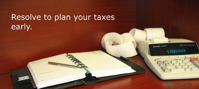 Resolve to plan your taxes early.