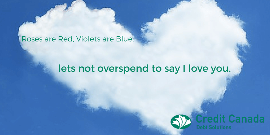 Roses are Red, Violets are Blue, let's not overspend to say I love you.