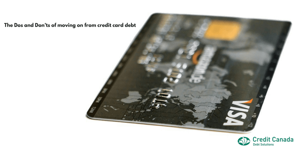 The Dos and Don'ts of moving on from credit card debt