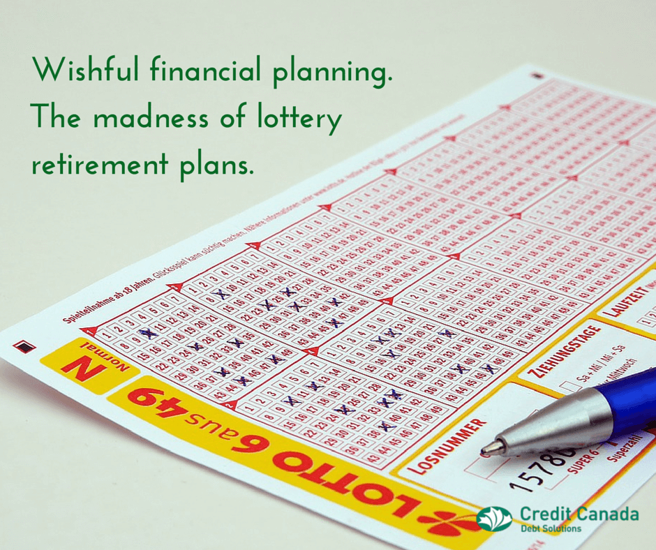 Wishful financial planning. The madness of lottery retirement plans.